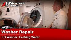 Lg Washer Repair Diagnostic Leaking Water From Front