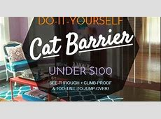 The Lovely Side: DIY Cat Barrier for Under $100 (See