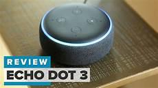 echo dot 3 review bigger better still 50 bucks