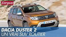 Essai Dacia Duster 2018 3 Qualit 233 S Et 3 D 233 Fauts