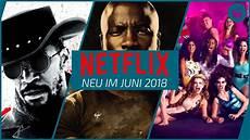 Beste Netflix Filme - neu auf netflix im juni 2018 die besten filme serien
