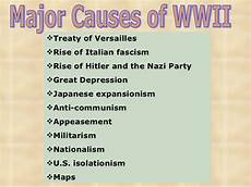 Ww2 Cause And Effect Chart Major Causes Wwii Slide Show Wwii Teaching American