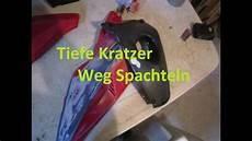 Tiefe Kratzer Aus Kunststoff Entfernen - tiefe kratzer und schrammen bei gfk etc entfernen