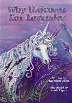 why don t we unicorns today this ballsy rosemary s book corner why unicorns eat lavender by