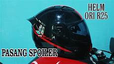 Modif Helm Yamaha by Modif Helm Pembagian Yamaha R25 Cargloss Pasang Spoiler