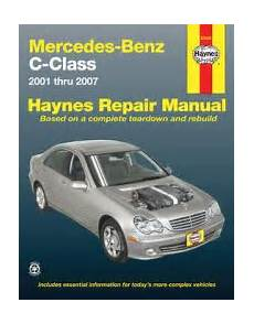 2001 2007 mercedes c class c230 c240 c280 c320 c350 haynes manual