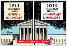 supreme court decision marriage the supreme court about to play god again catholic