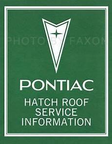 car repair manual download 1976 pontiac grand prix lane departure warning pontiac grand prix t top shop manual 1976 1977 1978 1979 1980 roof repair ebay