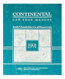 electric and cars manual 1991 lincoln continental electronic toll collection 1991 lincoln continental body chassis electrical powertrain shop manual