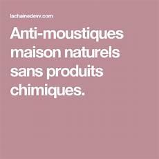 anti moustiques maison naturels sans produits chimiques
