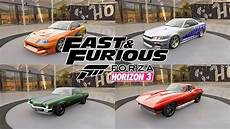 Fast And Furious 1 8 All Cars Forza Horizon 3