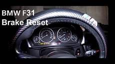 3er bmw f31 change brake warning contact service reset