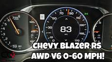 60mph In Kmh - chevrolet blazer rs acceleration test 0 60 mph 0 100