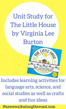 the little house by virginia lee burton lesson plans unit study for the little house by virginia lee burton