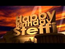happy birthday bilder happy birthday steffi
