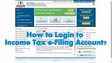 how to login to assessee account in income tax e filing website youtube