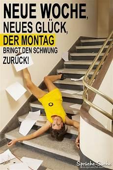 Neue Woche Montag Lustiger Spruch Mit Bild Spr 252 Che Suche