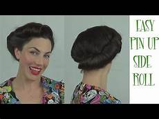 hair pin up on a easy pinup hairstyle side roll vintage retro updo