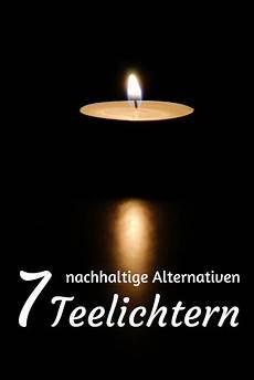7 246 kologische alternativen zu teelichtern und
