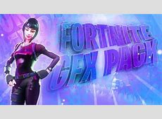 Fortnite SICK FREE Graphics Pack 2019 (ALL YOU NEED GFX