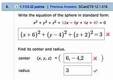 solved write the equation of the sphere in standard form chegg com