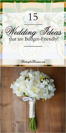 15 wedding ideas that are budget friendly parties for pennies