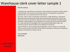 aplication leter warehouse clerk warehouse clerk cover letter