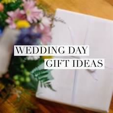 Gift Ideas For In On Wedding Day
