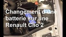Remplacement D Une Batterie D 233 Pose Repose Renault Clio 2