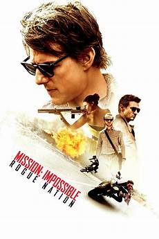 mission impossible 2015 mission impossible rogue nation 2015 posters the database tmdb