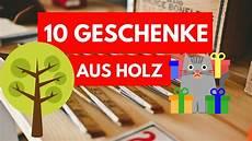 Praktische Geschenke Basteln Mit Kindern - 10 geschenke aus holz tolle geschenkideen aus holz die