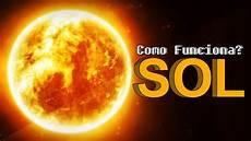 Como Funciona O Sol