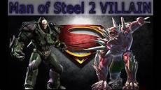 of steel of steel 2 villain luthor doomsday brainiac