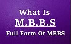 mbbs full form what is mbbs allfullformlist