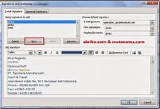 Cara Membuat Signature Email Pada Outlook 2010 Akriko