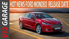ford mondeo 2019 new 2019 ford mondeo redesign and release date