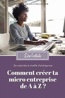 monter sa micro entreprise comment cr 233 er ta micro entreprise de a 224 z micro entreprise entreprise ouvrir entreprise