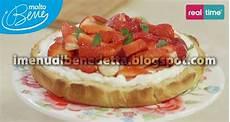 crostata di frutta benedetta parodi crostata al mascarpone e fragole la ricetta di benedetta parodi