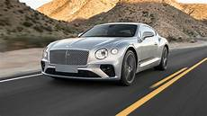 2019 Bentley Continental Gt W12 Test If You Got It