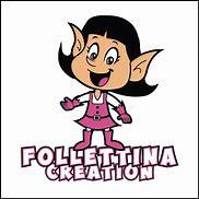 Follettina Creation