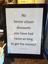 Image result for Funny Senior Citizen Discount Day Pics and Quotes