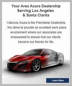 acura dealer valencia ca new used cars for sale near