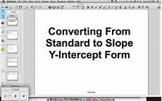 converting from standard to slope y intercept form vimeo