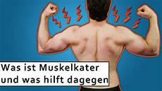 Ist Muskelkater Gut Oder Schlecht Erkl 228 Rung Ursache Und