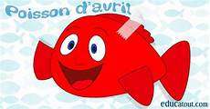 Poisson D Avril Activit 233 S Pour Enfants Educatout
