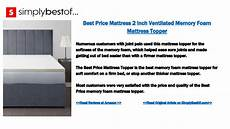 Best Price Quality Premium 3 Quot Ventilated Memory The 9 Best Memory Foam Mattress Toppers