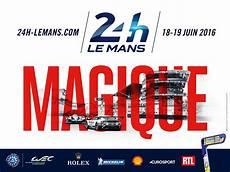 24 heures du mans auto 2016 affiche magique 24 heures du mans 2016 les voitures