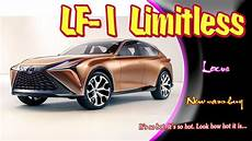 2020 lexus lf 1 limitless 2020 lexus lf 1 limitless