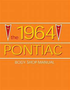 free auto repair manuals 1964 pontiac grand prix interior lighting 1964 pontiac body shop manual bonneville grand prix catalina oem