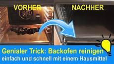 trick backofen reinigen genialer trick backofen reinigen mit zitronensaft